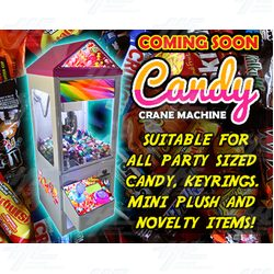 Mini Candy and Plush Crane Machines Coming Soon!!!